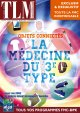 Objets connectés, la médecine du 3ème type