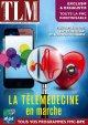 La Télémédecine en marche